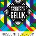 Grafisch Geluk – 100 jaar Grafische Vormgeving NL – in Museum Hilversum