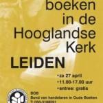 Boeken in de Hooglandse Kerk – antiquarische boekenbeurs in Leiden, za 27 april 2013