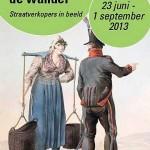 'Handel aan de wandel' – Straatverkopers in beeld op tentoonstelling in Stedelijk Museum Zutphen