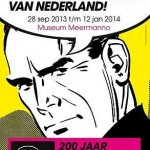 Tentoonstelling 'Strips! 200 jaar Nederlands beeldverhaal' in Museum Meermanno