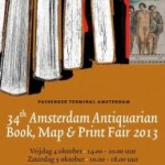 Amsterdam Antiquarian Book, Map & Print Fair 2013 – 4/5 oktober
