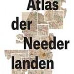 Tentoonstelling 'Atlas der Neederlanden: de dageraad van het Koninkrijk' bij Bijzondere Collecties
