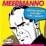 Tentoonstelling 'Strips! 200 jaar Nederlands beeldverhaal' verlengd tot 2 maart 2014