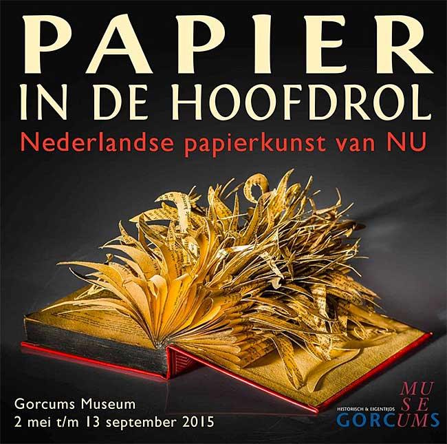 Papier in de hoofdrol - Gorcums Museum 2015
