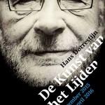 Tentoonstelling Hans Dorrestijn – De Kunst van het Lijden