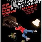 Geen Daden Maar Woorden Festival – editie Utrecht  – 3 nov 2012