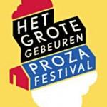 Prozafestival Het Grote Gebeuren – 11/13 nov 2011