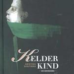 'Kelderkind' van Kristien Dieltiens heeft de Woutertje Pieterse Prijs 2013 gekregen