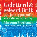 Expositie in Museum Boerhaave: Geletterd & Geleerd. Brill: 330 jaar typografie voor de wetenschap